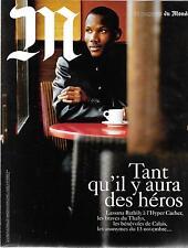 MAGAZINE DU MONDE N° 222--LES HEROS/LASSANA BATHILY A HYPER CASHER/THALYS/CALAIS