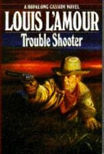 Hopalong Cassidy: Trouble Shooter by Louis L'Amour (1994, Hardcover)