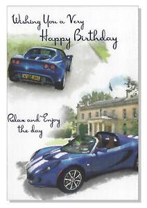 Happy Birthday Card - Open General Mens Male Sport Car Lotus - 19.5cm x 13.5cm