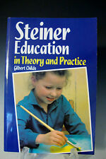 Steiner Education in Theory and Practice by Gilbert J.Childs 1991 Paperback -287