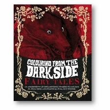 Colouring from the Dark Side Fairy Tales: Inc pull out poster NEW