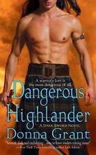 Dangerous Highlander: A Dark Sword Novel Grant, Donna Mass Market Paperback