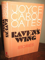 Raven's Wing Joyce Carol Oates Stories 1st Edition First Printing Fiction 1986