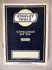 Stanley Tools CATALOG #34 - April, 1938