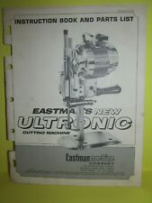 New listing Eastman Ultronic Cutting Machine Manual Instruction Parts