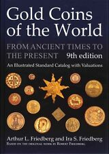 Gold Coins Of The World Ancient Times To The Present 9th Edition NEW