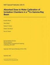 Absorbed Dose to Water Calibration of Ionization Chambers in a 60 Co Gamma-Ray B