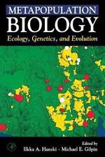 Metapopulation Biology : Ecology, Genetics, and Evolution (1997, Paperback)
