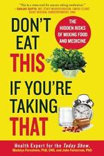 Don't Eat This If You're Taking That : The Hidden Risk of Mixing Food & Medicine