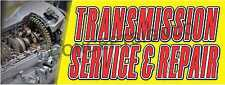 1.5'X4' TRANSMISSION SERVICE & REPAIR BANNER Outdoor Indoor Sign Car Auto Shop