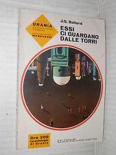 ESSI CI GUARDANO DALLE TORRI J G Ballard Mondadori Urania 371 1965 romanzo libro
