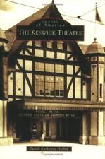 Images of America: The Keswick Theatre by Judith Katherine Herbst (2004, Paperba