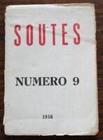 Revue SOUTES - Numéro 9 de 1938 - Beckett, Éluard, Tzara, Rebufa... etc