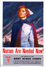 1940s Nurses are needed now WWII American Patriotic Advertisement Poster Print