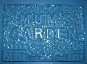 LARGE RECTANGLE WITH MUM'S GARDEN CHOCOLATE MOULD OR PLASTER MOULD
