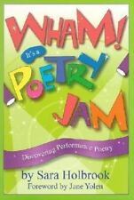 Wham! It's a Poetry Jam: Discovering Performance Poetry, Sara Holbrook, Good Con