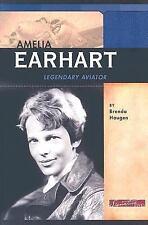 Amelia Earhart:Legendary Aviator Signature Lives:Modern America Historical Bio