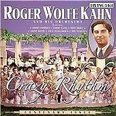 Crazy Rhythm (Centenary Issue), Kahn, Roger Wolfe, Good