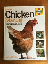 Haynes Chicken Manual Complete Step-by-Step Guide to Keeping Chickens Hens