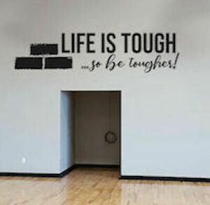 Life is Tough Wall Decal Sticker Vinyl Black Lettering CUSTOM COLORS MS331