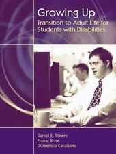 Growing Up: Transition to Adult Life for Students with Disabilities, Daniel E. S