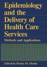 Epidemiology and the Delivery of Health Care Services: Methods and Applications