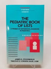 The Pediatric Book of Lists A Primer of Differential Diagnosis in Pediatrics