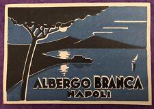 Luggage Label ~ Hotel Albergo Branca ~ Napoli/Naples (Italy)