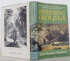 EARLE STANLEY GARDNER Hovering Over Baja INSCRIBED FIRST EDITION