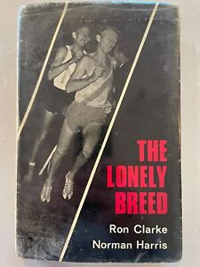 The Lonely Breed     by Ron Clarke