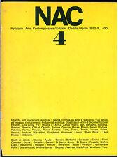 NAC ARTE CONTEMPORANEA APRILE 1972 N. 4 FASCISMO MOSTRE ESTETICA