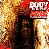 AMB - Body in A Hole by Axe Murder Boyz  Music CD - 2010