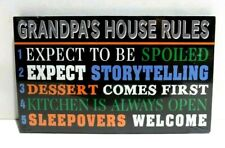 Grandpa's  Rules  Inspirational  Wall Plaque (New)