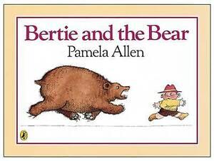 Bertie & the Bear by Pamela Allen (Paperback, 1990)