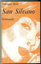 DESSI' GIUSEPPE SAN SILVANO FELTRINELLI 1962 I CONTEMPORANEI 34