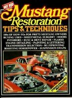 Mustang Restoration Repair Tips Techniques 1965-1970 Book