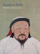 The World of Khubilai Khan: Chinese Art in the Yuan Dynasty (Metropolitan Museu