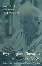 Psychological Therapies with Older People : Developing Treatments for Effective