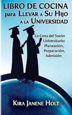 USED (GD) Libro De Cocina para Llevar a Su Hijo a la Universidad (Spanish Editio
