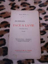 FACE A LA VIE (2e série) - Raoul Plus - Apostolat de la prière, 1926