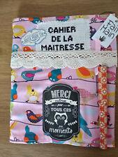 Cahier de la maitresse couverture + cahier avec broderie,décor,fait main