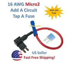 MICRO2 Fuse Taps Holder Add-A-Circuit Blade 16 AWG Gauge Car Auto Truck +15 Amp