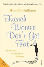 Francés Women Don'T Get Grasa : The Secret Of Eating para Placer por Mireille