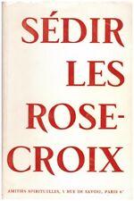SEDIR - LES ROSE-CROIX - 1964