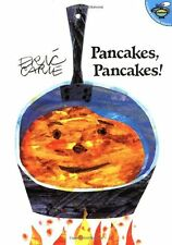 Pancakes, Pancakes! (The World of Eric Carle) by Eric Carle
