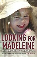 Looking For Madeleine. The must-read account of the disappearance that continues