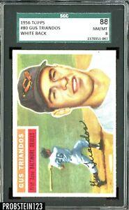 1956 Topps #80 Gus Triandos Baltimore Orioles White Back SGC 88 NM-MT 8