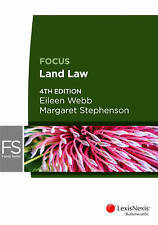 Focus: Land Law, 4th edition (4th Ed.)  by Webb, Stephenson