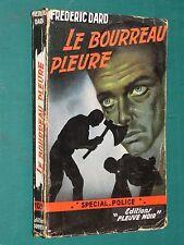 """Le bourreau pleure Frédéric DARD """"Fleuve Noir"""" Spécial Police n° 109 E.O."""