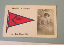 1913 I'm Glad I'm Living in Billings Oklahoma Pennant Postcard + Town Postmark